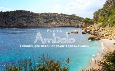Playa Ambolo, Story & Video – A Hidden-Gem Beach of Spain's Costa Blanca