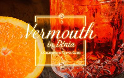 Enjoying Vermouth in Denia – A Gastronomy Travel Guide